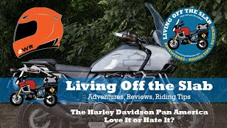 The Harley Davidson Pan America, Love it or Hate it? The Great Debate