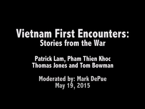 Vietnam First Encounters: Stories from the War (May 19, 2015)