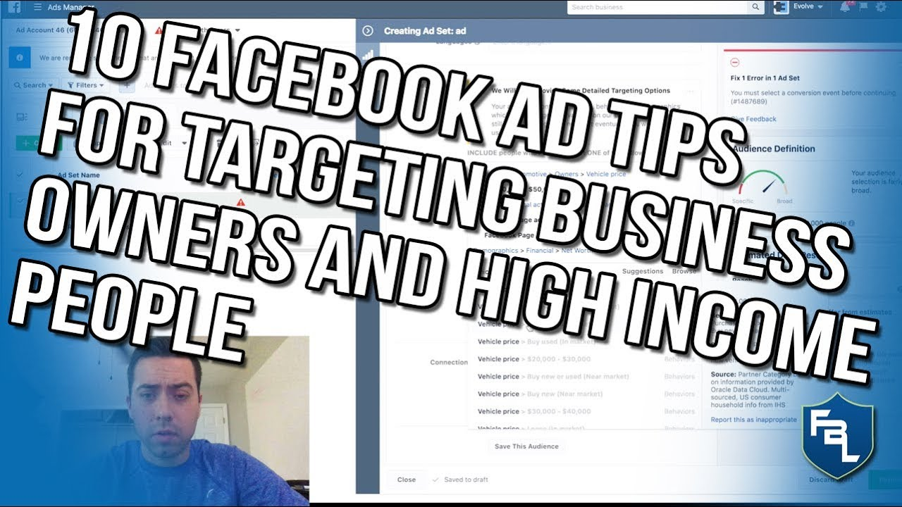 10 Facebook Ad Tips For Targeting Business Owners And High Income People