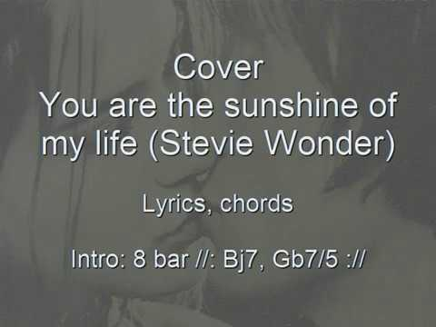 You are the sunshine of my life (Cover, lyrics, chords) Stevie Wonder