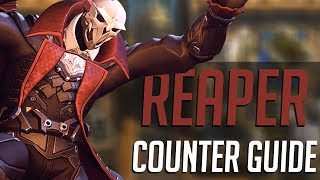 How To Counter Reaper As Any Hero