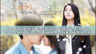 8 Drama Korea Bertemakan Vampir Terbaik Dan Terpopuler Sepanjang Masa (Wajib Nonton)