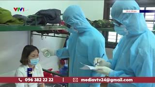 Người cách ly dịch COVID-19 tại Vĩnh Phúc được chăm sóc như thế nào?   VTV24