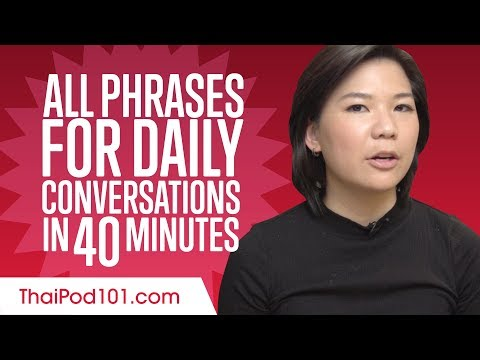 All Phrases You Need for Daily Conversations in Thai