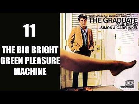 The Big Bright Green Pleasure Machine - Simon & Garfunkel - The Graduate