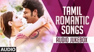 Tamil Most Romantic Songs 2016 Audio Jukebox