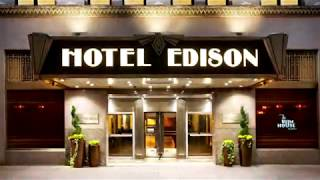 Hotel Edison - Video Tour - Great Places To Stay In New York