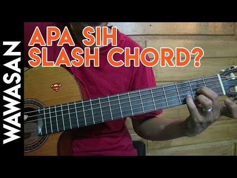 Apa sih Slash Chord Pada Gitar