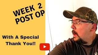 VSG Surgery | 2 Week Post Op | With A Special Thank You! | May 4, 2018