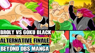 Beyond Dragon Ball Super: Broly Vs Goku Black! Battle For Universe 7! Alternative DBS Broly Movie thumbnail