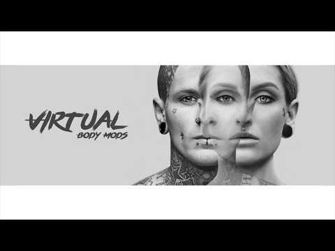 Virtual body mods