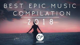 Baixar Best Epic Music Compilation | 2018 [Top 20]
