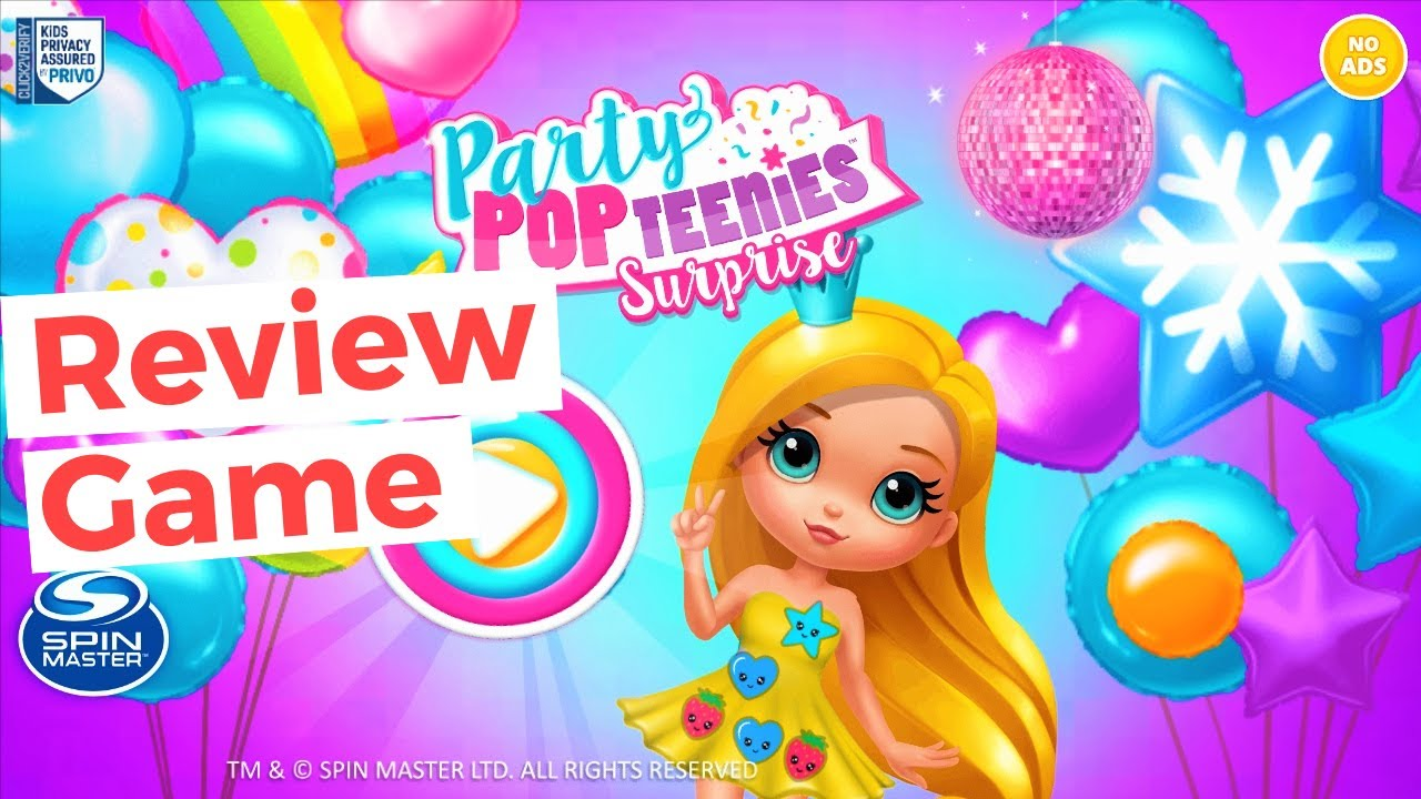 """Review Game """"Party Pop Teenies Surprise"""""""