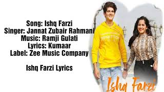 Ishq Farzi Lyrics   - Jannat Zubair Lyrics  & Rohan Mehra   Ramji Gulati   Kumaar   Thumb