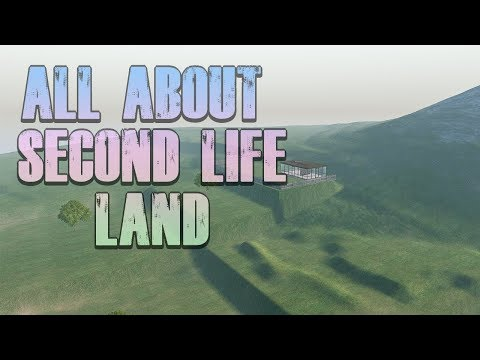 ALL ABOUT Second Life LAND 🌎🌲🏔🏞