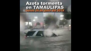 Lluvias e inundaciones en Tamaulipas