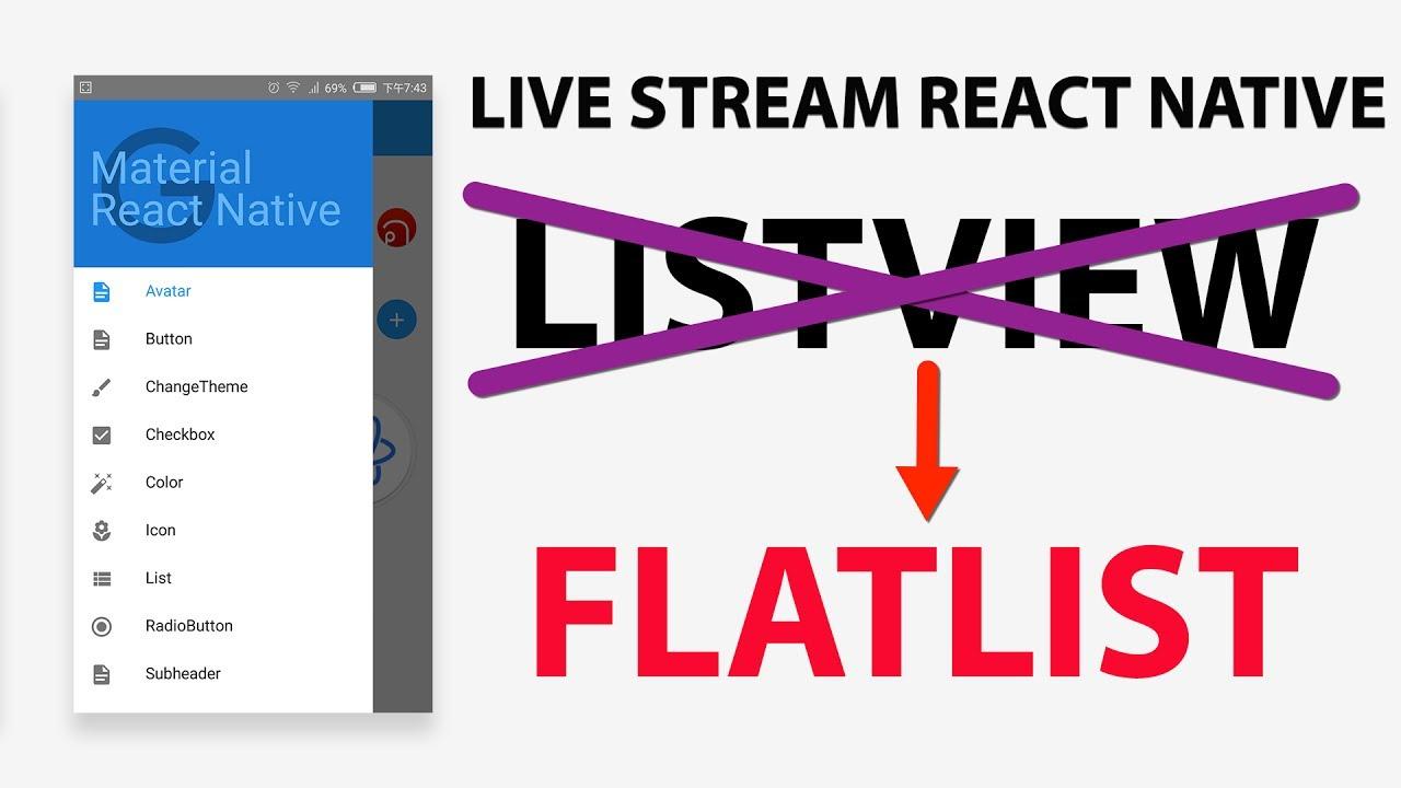 Live stream: FLATLIST trong React Native (thay thế cho ListView đã cũ)