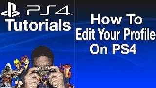 How To Edit Your Profile On PS4
