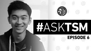 Ask TSM - Episode 6