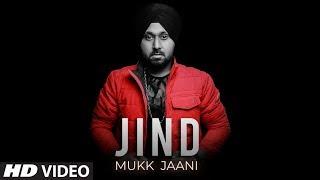 Jind Mukk Jaani: Singhjeet (Full Song) Guys In Charge | Latest Punjabi Songs 2019