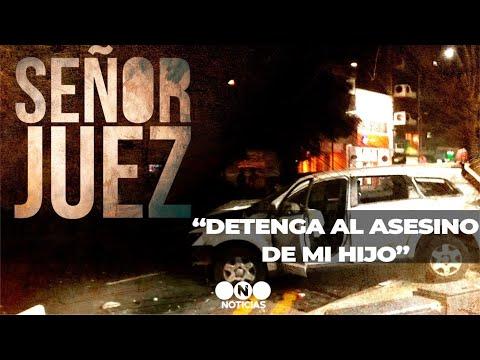 """SEÑOR JUEZ: """"Detenga al asesino de mi hijo"""" - Telefe Noticias"""
