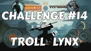 Challenge#14: Troll Lynx with Thruster