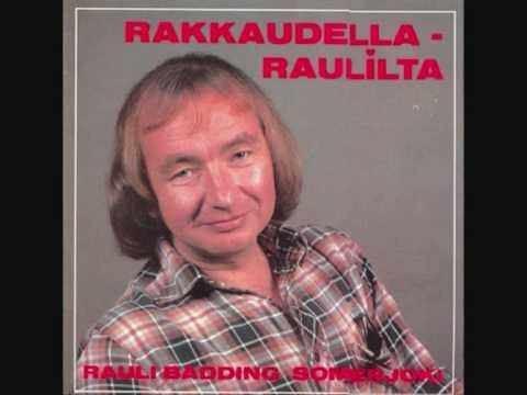 Rauli Badding Somerjoki - Sävel rakkauden