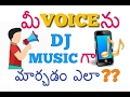 How To Make DJ Song With Your Own Voice | Create Custom Ringtone On Android | Tech True Telugu