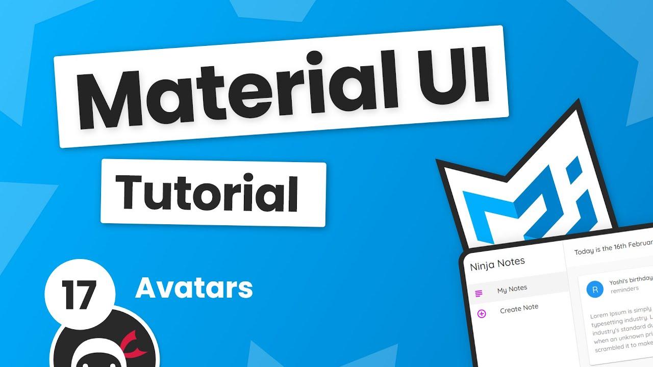 Material UI Tutorial #17 - Avatars