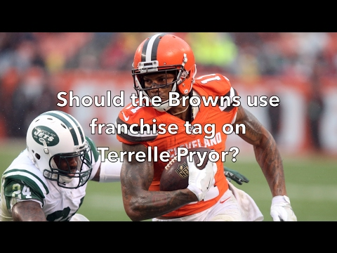 Should the Browns use their franchise tag on Terrelle Pryor?