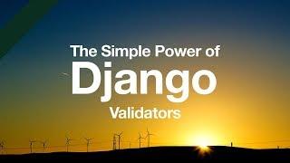 Simple Power of Django Validators // Python Django Tutorial // Form Validation // Model Validation