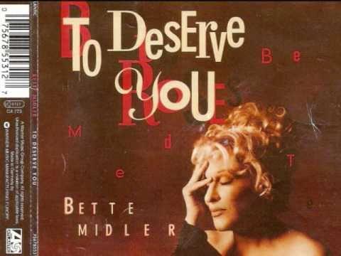 Bette Midler  To Deserve You Album Version