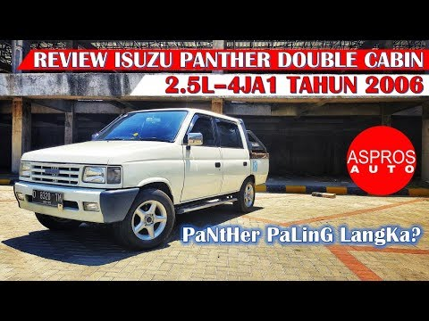 REVIEW D-CAB LANGKA : ISUZU PANTHER DOUBLE CABIN 2.5L TAHUN 2006 By ASPROS AUTO