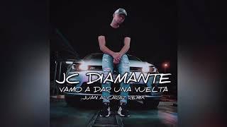 JC Diamante - Vamo A Dar Una Vuelta (Juan Alcaraz Remix) || La Gorra Rosita De Los Yankees