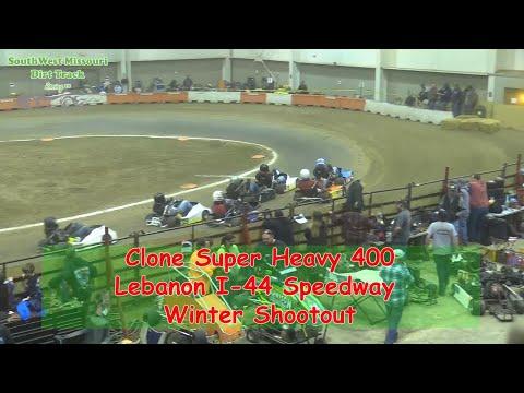 Clone Super Heavy 400- I-44 Speedway Winter Shootout 1-19-2018