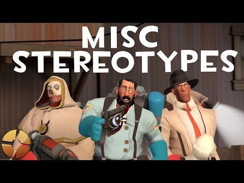 TF2 Misc Stereotypes! Episode 8: The Medic