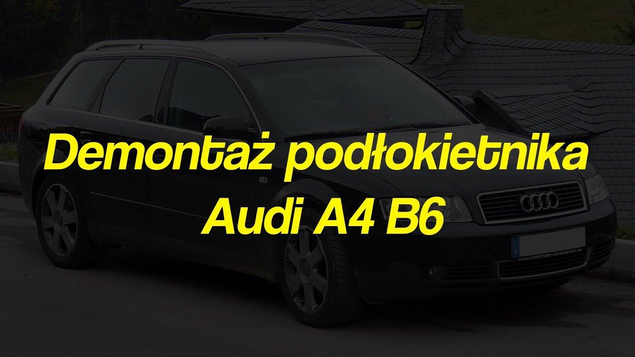 Demontaż Pokłokietnika Audi A4 B6 Youtube