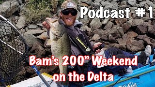 Pod Cast #1: Bam Miller- His Record-Breaking Weekend at Yak A Bass Delta