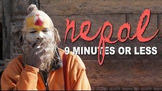 What is Nepal Like? Kathmandu in 9 Minutes or Less