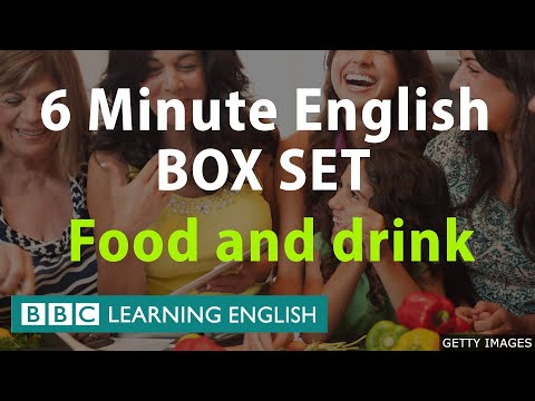 6 Minute English - Food and Drink Mega Class! One Hour of New Vocabulary!