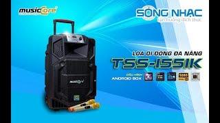 [SÓNG NHẠC] Giới thiệu loa musicCore TS-1551K