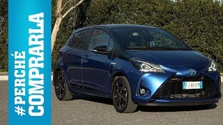 Toyota Yaris Hybrid (2017) | Perché Comprarla... e perché no