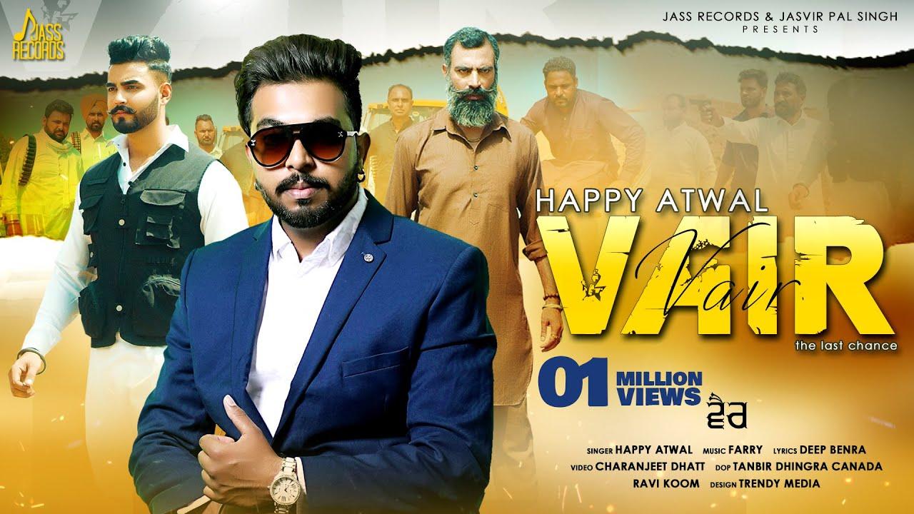 Vair  (Official Video) Happy Atwal | New Punjabi Songs 2021 | Latest Punjabi Songs 2021
