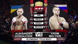 Александр Доскальчук vs Вадим Малыгин, M-1 Challenge 83 & Tatfight 5