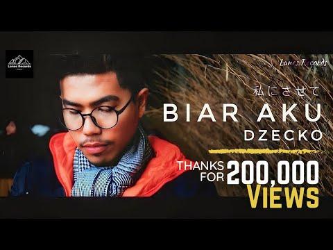 DZECKO - BIAR AKU  | Lagu Baru 2018
