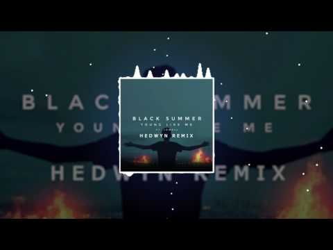 Black Summer - Young Like Me ft. Lowell (Hedwyn Remix)