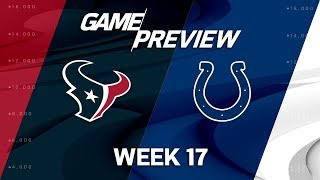 Houston Texans vs. Indianapolis Colts | NFL Week 17 Game Preview | NFL