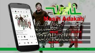 Download Mp3 Wali - Masih Adakah   Video