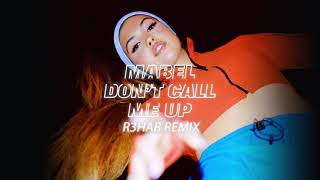 Mabel - Don't Call Me Up (R3HAB Remix) Video
