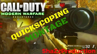 Modern Warfare Remastered: Quick Scope Sniping Montage 2017